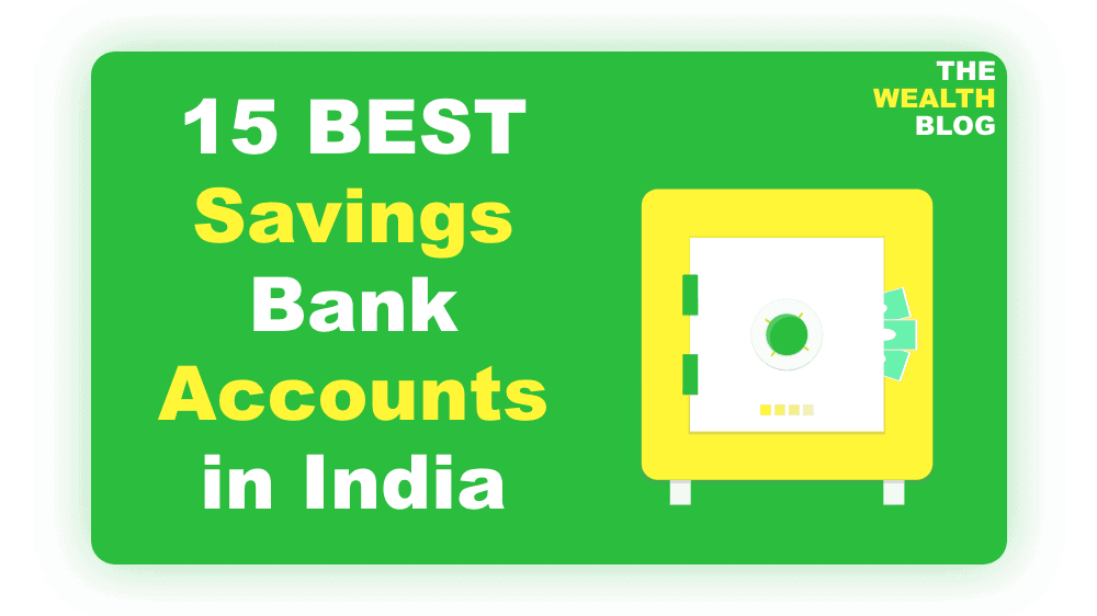 15 Best Savings Bank Accounts in India