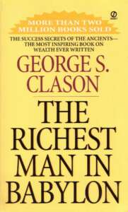 The Richest Man in Babylon - by George Samuel Clason