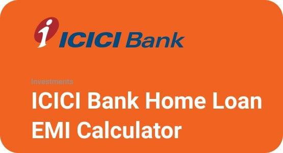 ICICI Bank Home Loan EMI Calculator Thumbnail