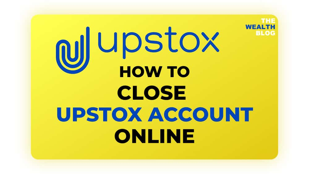 How To close upstox account online